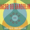 jacob-do-bandolim-doce-de-coco-f